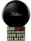 By Kilian Bad Boys Are No Good But Good Boys Are No Fun