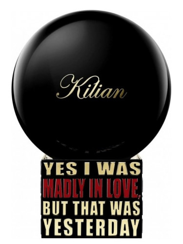 Kilian Yes I Was Madly In Love